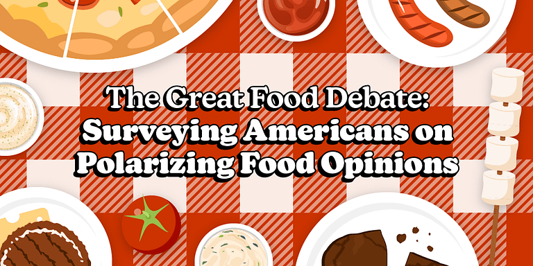 The Great Food Debate Surveying Americans on Polarizing Food Opinions - Featured Image