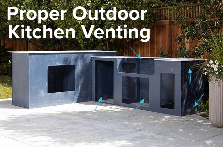 Proper Outdoor Kitchen Venting